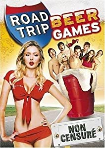 Road Trip - Beer Games [Non censuré]