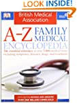 BMA A-Z Family Medical Encyclopedia:...