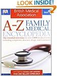 BMA A-Z Family Medical Encyclopedia:...