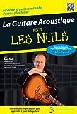 echange, troc La Guitare Acoustique Pour Les Nuls