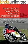 MV AGUSTA 500GP FOUR - A MULTIPLE WOR...
