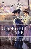 April Lady (0373774133) by Heyer, Georgette