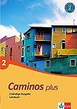 Caminos plus 2: Spanisch als 3. Fremdsprache. Lehrbuch