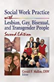 img - for Social Work Practice with Lesbian, Gay, Bisexual, and Transgender People book / textbook / text book