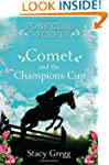 Comet and the Champion's Cup (Pony Cl...