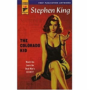 "Cover of ""The Colorado Kid (Hard Case Cri..."