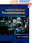 Industrial Electrical Troubleshooting...