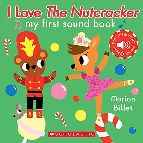 I Love the Nutcracker (My First Sound Book) (Tapa Blanda)