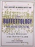 img - for by Buffett, Mary, Clark, David The Buffettology Workbook: Value Investing The Warren Buffett Way (2001) Paperback book / textbook / text book