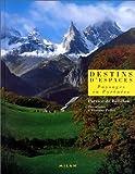 echange, troc Patrice de Bellefon - Destins d'espaces: Paysages en Pyrénées