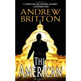 The American (A Ryan Kealey Thriller) ~ Andrew Britton