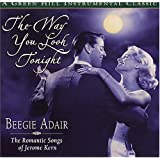 Way You Look Tonightby Beegie Adair