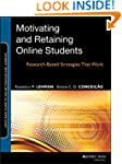 Retaining and Motivating Online Stude...