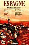 Espagne, ombre et lumi�re par Casanova