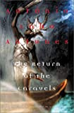 The Return of the Caravels (0802117082) by Antunes, Antonio Lobo