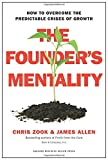 img - for The Founder s Mentality: How to Overcome the Predictable Crises of Growth book / textbook / text book