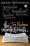 Image of The Imperfectionists: A Novel (Random House Reader's Circle)