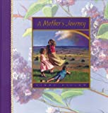 By Linda Dillow A Mother's Journey (1st First Edition) [Hardcover]