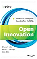 Open Innovation: New Product Development Essentials from the PDMA Front Cover