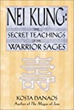 Nei Kung: Secret Teachings of a Taoist