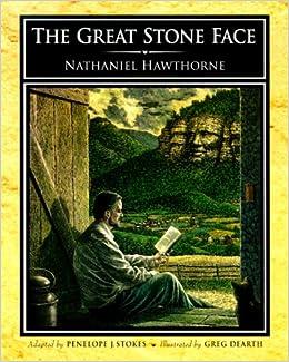 nathaniel hawthorne and the great stone The great stone face has 324 ratings and 40 reviews ebru said: i̇lk öykü olan  wakefield dışında keyif almadım, bu kitaptan 1800'lerin öykü anlayışına u.