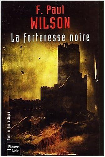 Paul Wilson - La forteresse noire