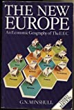 The New Europe: An Economic Geography of the Eec