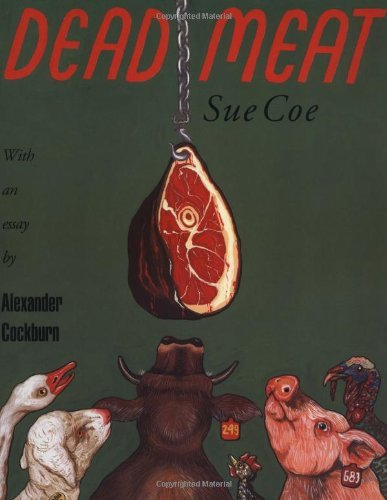 Dead Meat by Sue Coe (23-Feb-1996) Paperback