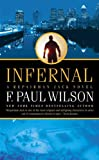Infernal: A Repairman Jack Novel (0765351382) by Wilson, F. Paul