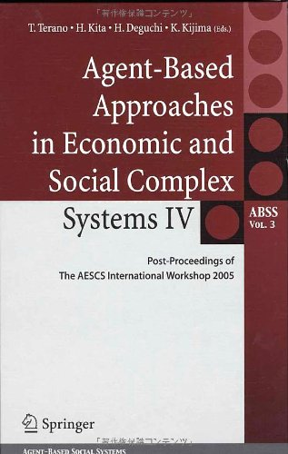 Agent-based approaches in economic and social complex systems 4