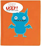 img - for Hey Ugly: Ice Bat Plush Journal book / textbook / text book
