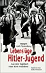 Lebensl�ge Hitler-Jugend. Aus dem Tag...