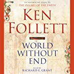 World Without End: Pillars of the Earth, Book 2 | Ken Follett