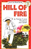 Hill of Fire (I Can Read Book 3) (0064440400) by Lewis, Thomas P.