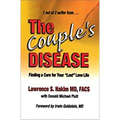"The Couple's Disease: Finding a Cure for Your ""Lost"" Love Life"