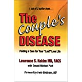 The Couple's Disease : Finding a Cure for Your 'Lost' Love Life ~ Lawrence Hakim