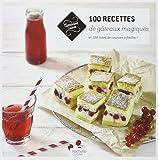 100 recettes de gâteaux magiques: et 100 listes de courses à flasher !...