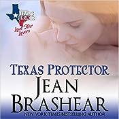 Texas Protector: Lone Star Lovers, Book 3 | Jean Brashear