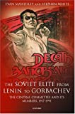 The Soviet Elite from Lenin to Gorbachev: The Central Committee and Its Members, 1917-1991 (0198297386) by Mawdsley, Evan