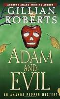 Adam and Evil: An Amanda Pepper Mystery (Amanda Pepper Mysteries)