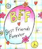 img - for BFF: Best Friends Forever book / textbook / text book
