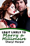 Least Likely to Marry a Millionaire (Likely Characters)