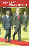 img - for Talk Left, Walk Right: South Africa's Frustrated Global Reforms book / textbook / text book