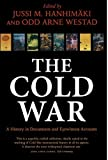 img - for The Cold War: A History in Documents and Eyewitness Accounts by Jussi M. Hanhimaki (Editor), Odd Arne Westad (Editor) (24-Jun-2004) Paperback book / textbook / text book