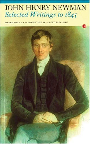 Selected Writings to 1845: John Henry Newman (Fyfield Books), JOHN HENRY NEWMAN