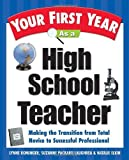 img - for By Lynne Marie Rominger Your First Year As a High School Teacher : Making the Transition from Total Novice to Successful Pro (1st Edition) book / textbook / text book