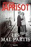 echange, troc Sébastien Japrisot - Les mal partis