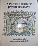 img - for A Picture Book of Jewish Holidays book / textbook / text book
