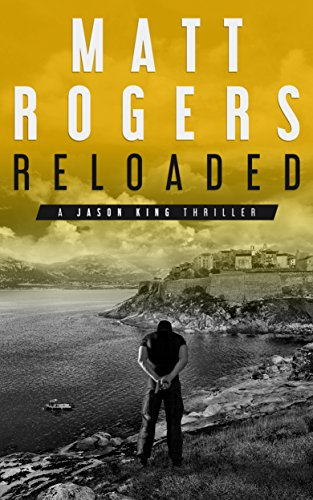 reloaded-a-jason-king-thriller-jason-king-series-book-3-english-edition