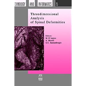 Threedimensional Analysis of Spinal Deformities, (Studies in Health Technology and Informatics)